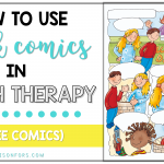 How to Use Blank Comics in Speech Therapy (+ blank comics!)