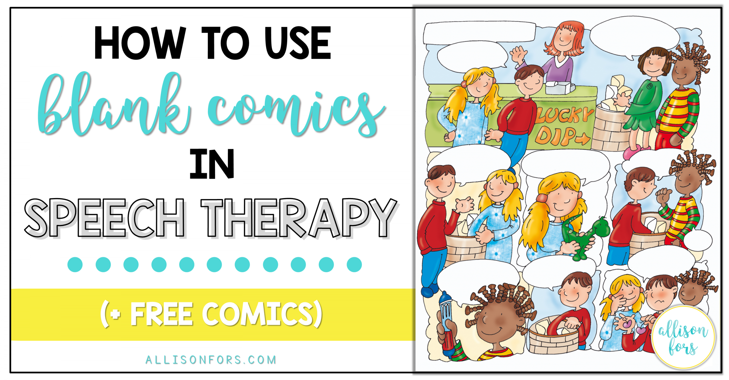 How To Use Blank Comics In Speech Therapy
