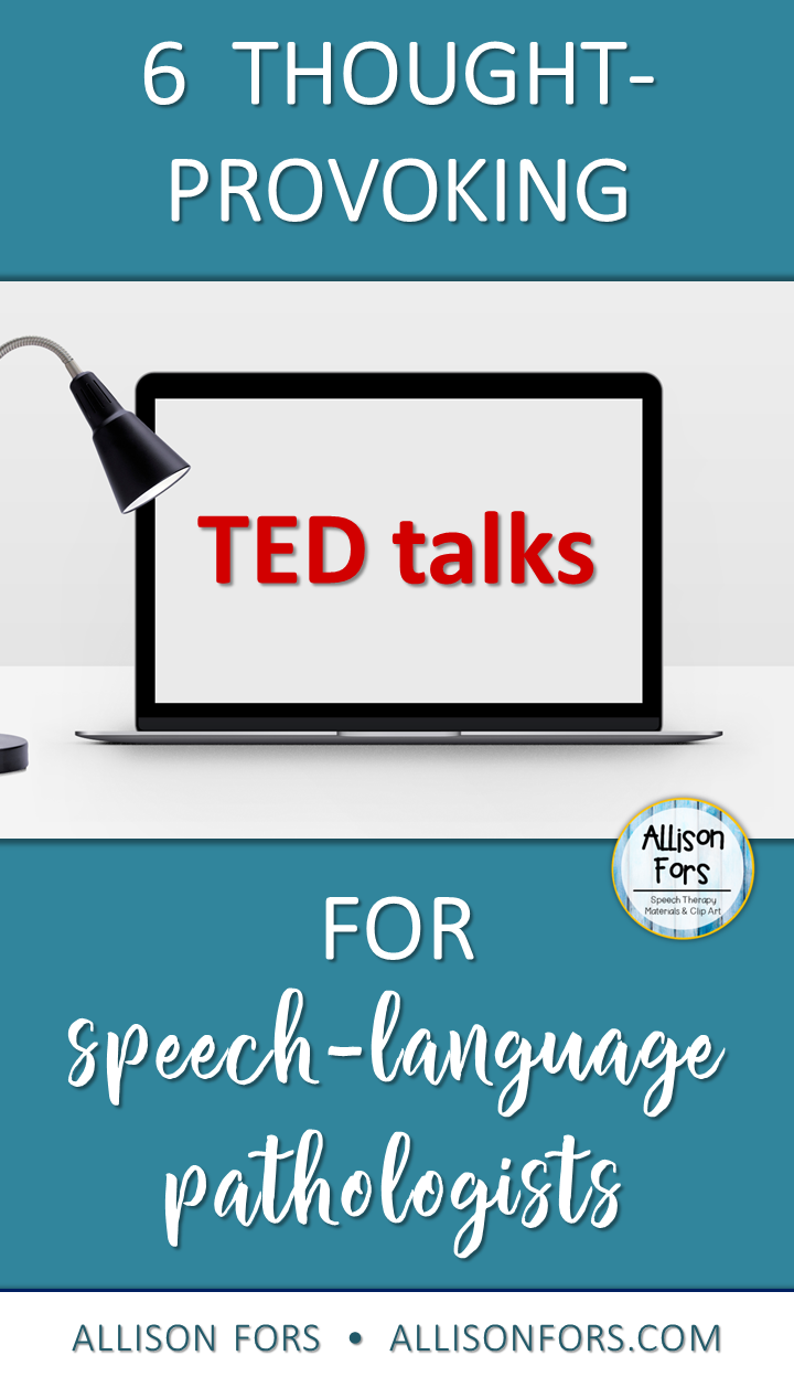 6 Thought-Provoking TED Talks for Speech-Language Pathologists