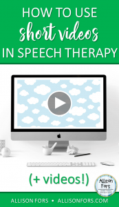 Using Short Videos In Speech Therapy (and videos!)