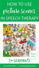 How to Use Picture Scenes in Speech Therapy (+ free scenes!)