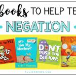 30 Books to Help Teach Negation