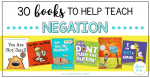30 Books to Help Teach Negation