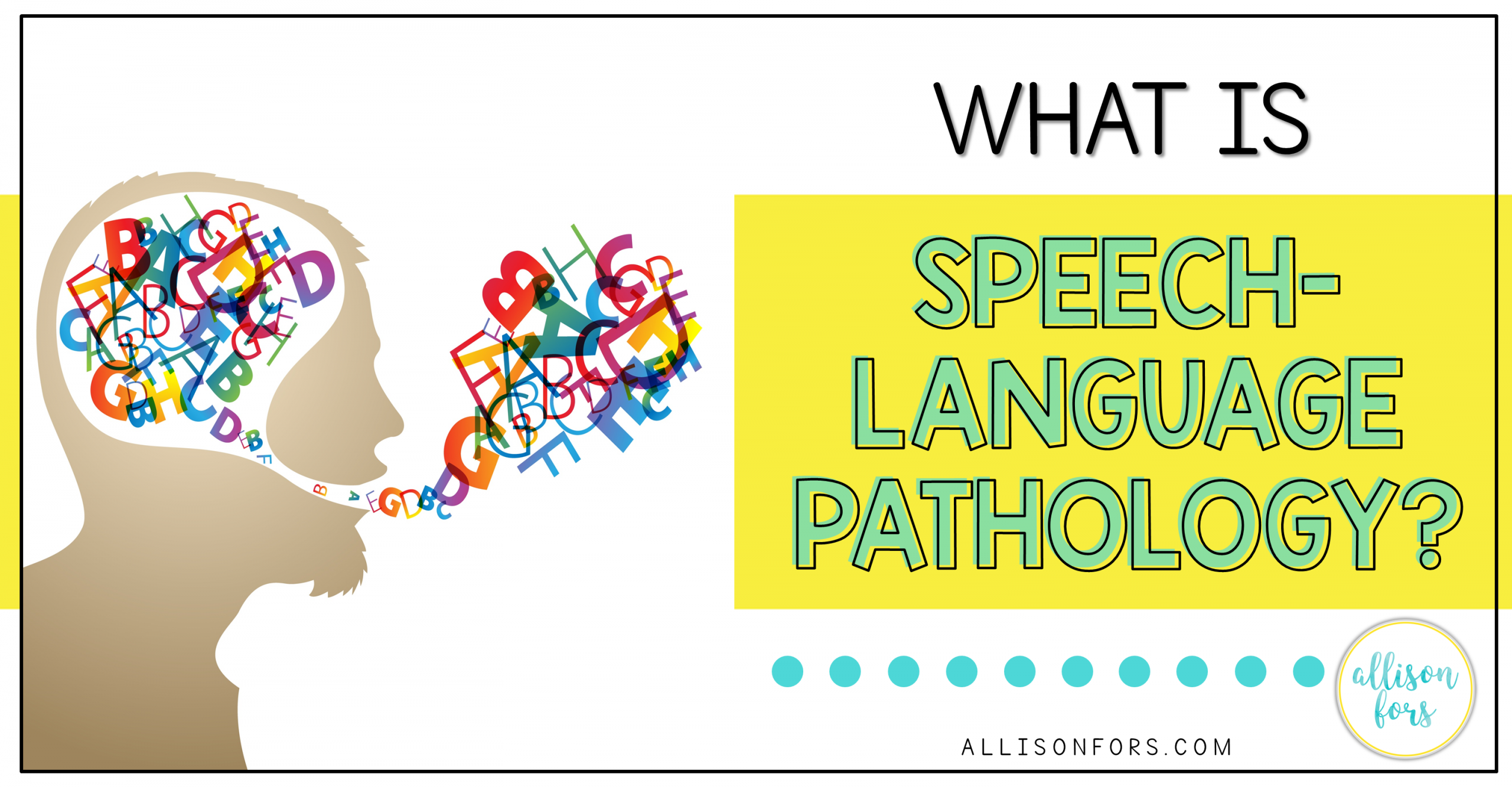 What is Speech-Language Pathology?