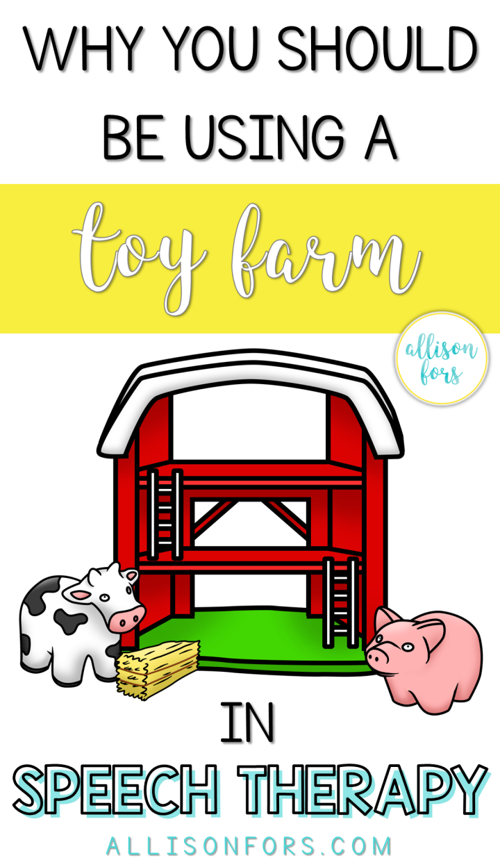 Why You Should Use a Toy Farm in Speech Therapy