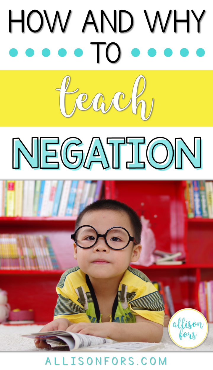 How and Why to Teach Negation in Speech Therapy
