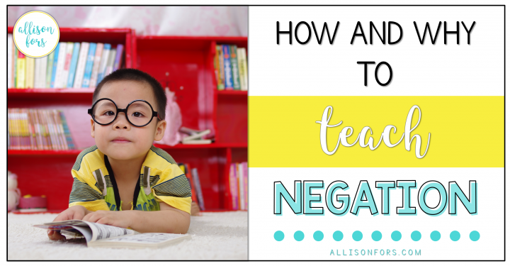 How and Why to Teach Negation
