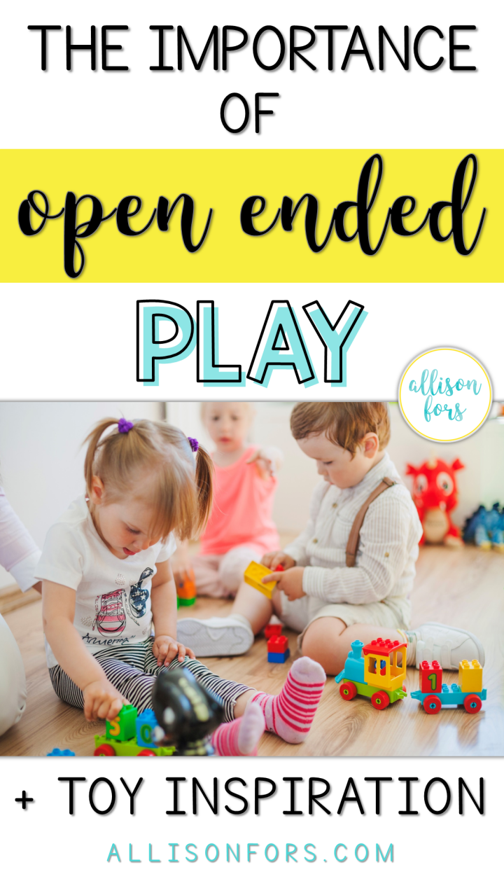 The Importance of Open Ended Play