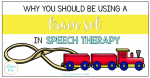 Why You Should Be Using a Train Set in Speech Therapy