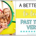 A Better Way to Teach Past Tense Verbs