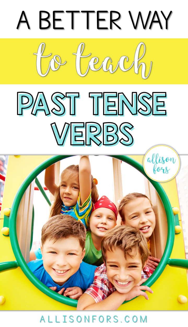 Better Way to Teach Past Tense Verbs