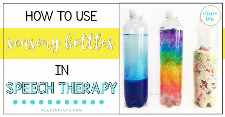 How to Use Sensory Bottles in Speech Therapy