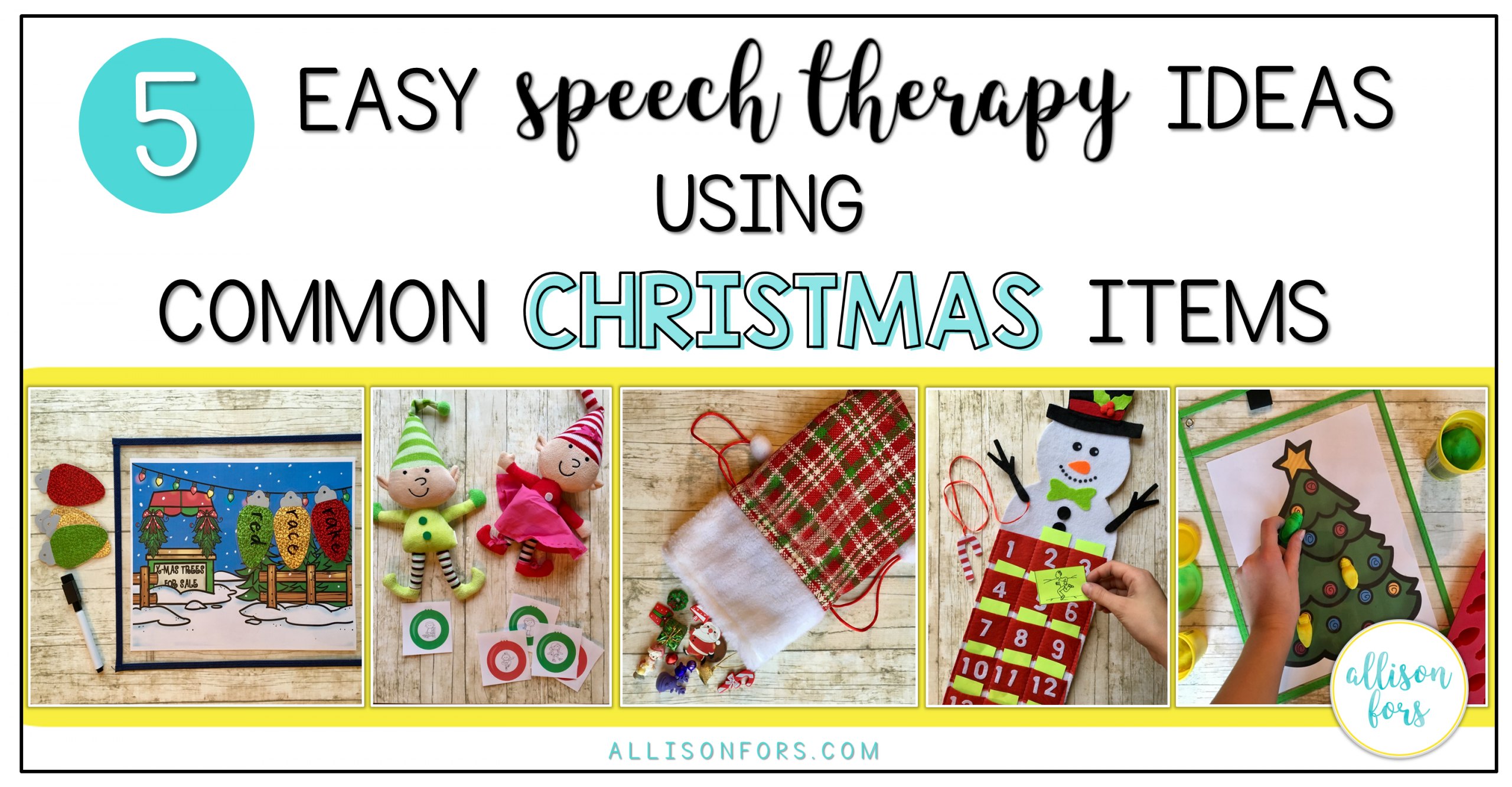5 Easy Speech Therapy Ideas Using Common Christmas Items