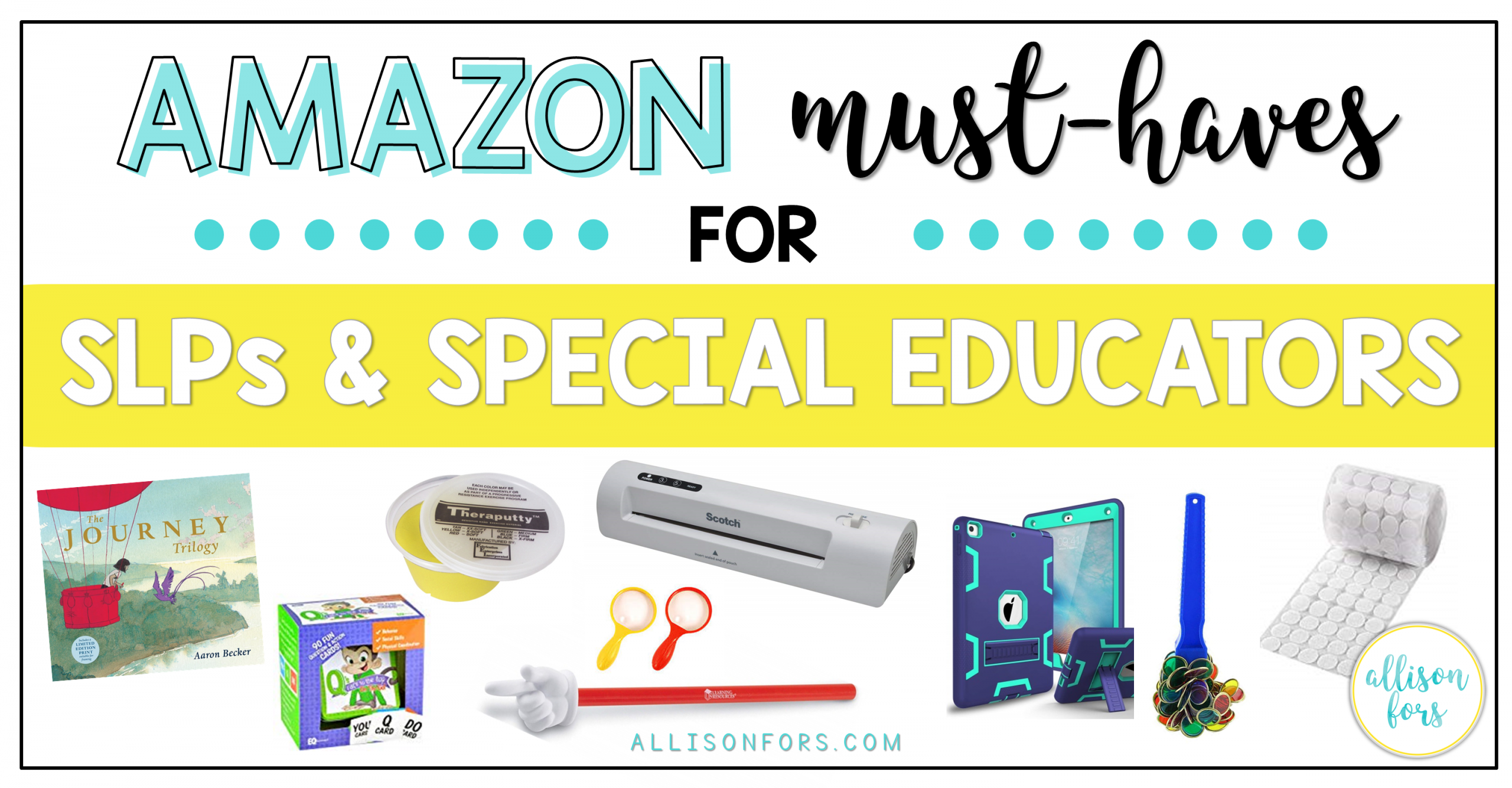 Amazon Must-Haves for SLPs and Special Educators