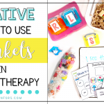 Creative Ways to Use Trinkets in Speech Therapy