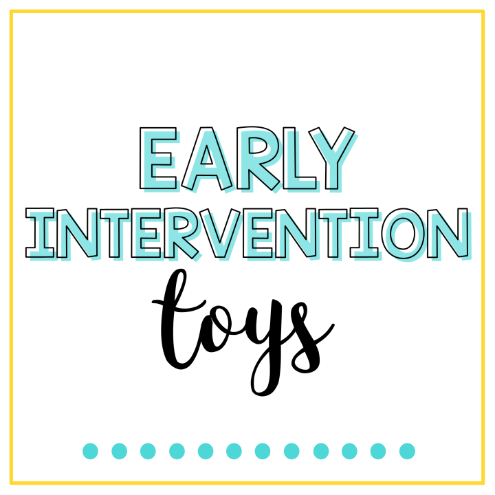 early intervention toys