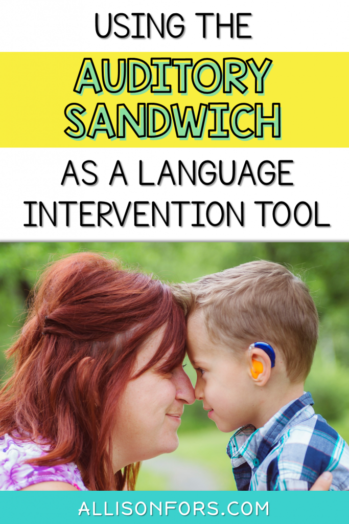 Auditory Sandwich as a Language Intevention Tool Speech Therapy