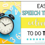 Easy Speech Therapy Activity Ideas to do Today