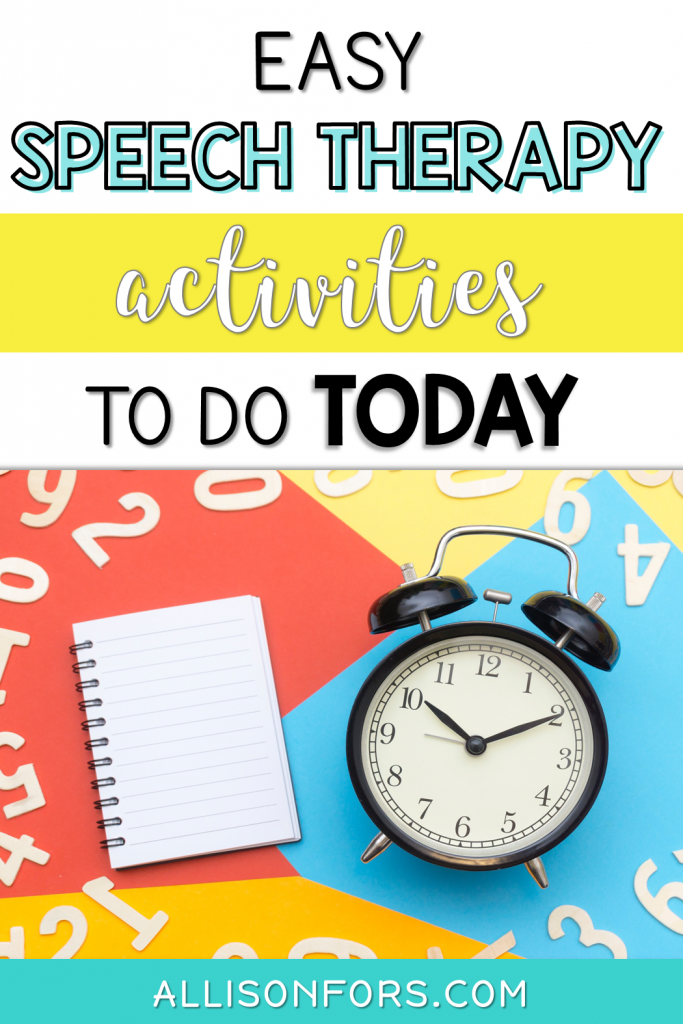 Speech Therapy Activities to do Today