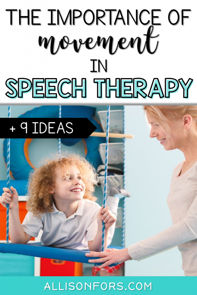 The Importance of Movement in Speech Therapy (& How to Use It)