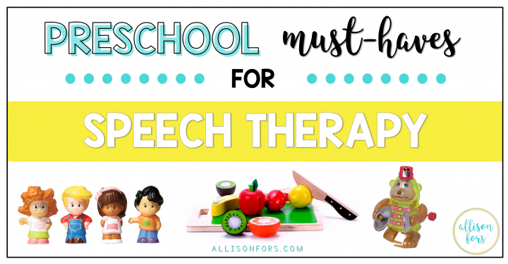 Preschool Must-Haves for Speech Therapy