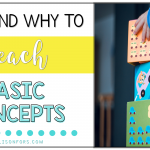 How and Why to Teach Basic Concepts