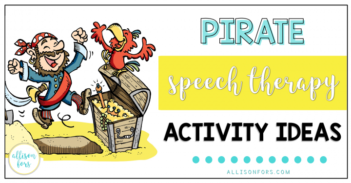 Pirate Speech Therapy Activity Ideas