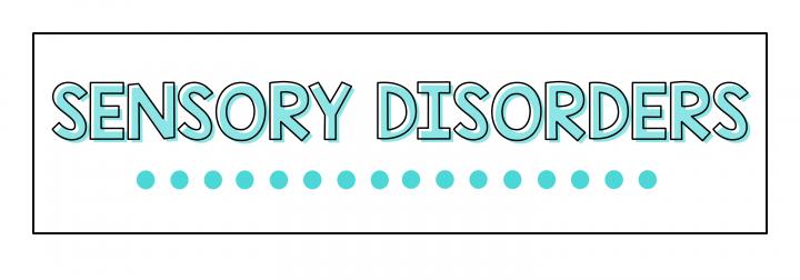 sensory disorders