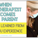 When the Therapist Becomes the Parent: Lessons Learned During our NICU Experience