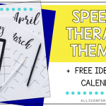 Speech Therapy Themes By Month