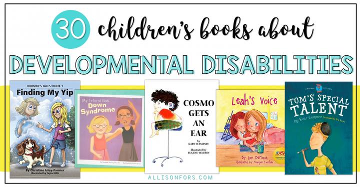 30 Children's Books about Developmental Disabilities