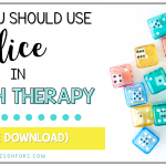 Why You Should Use Dice in Speech Therapy (and a freebie)