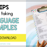 Tips for Taking Language Samples